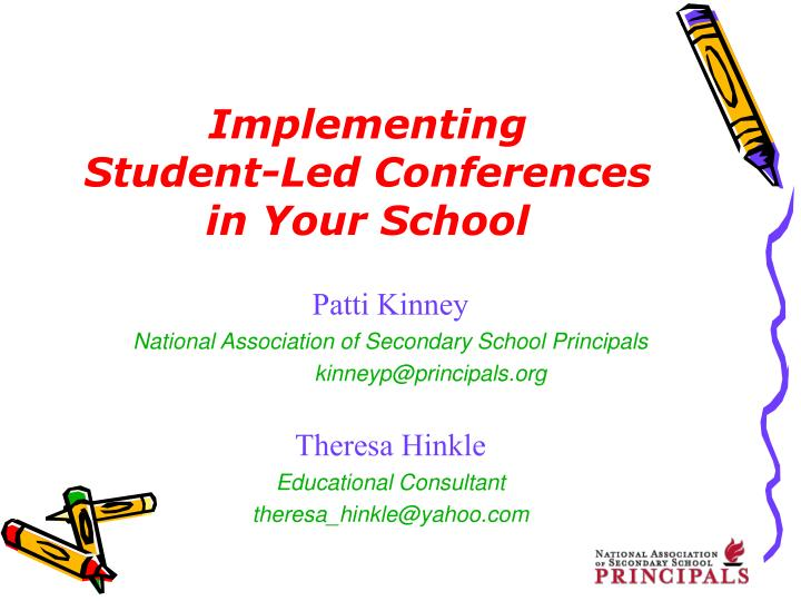 Implementing student led conferences in your school