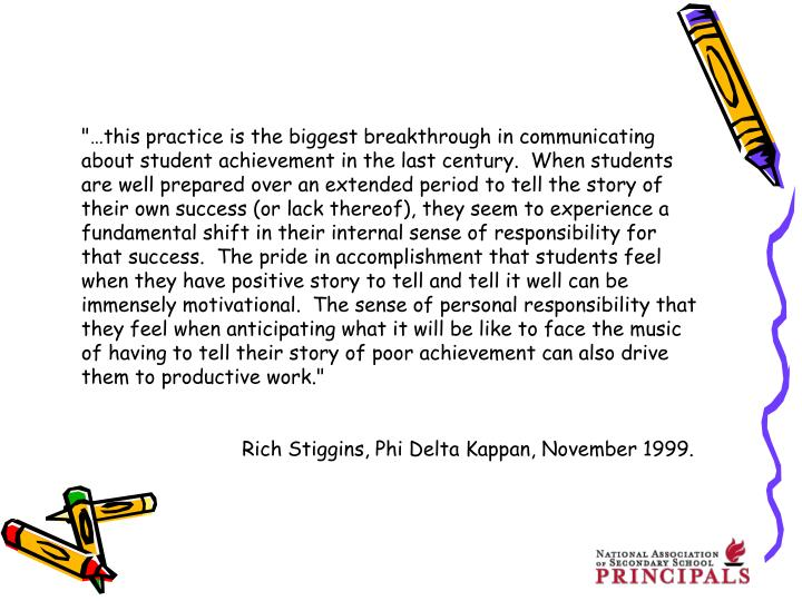 """…this practice is the biggest breakthrough in communicating about student achievement in the last..."