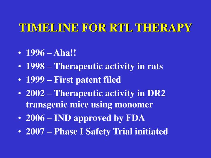 TIMELINE FOR RTL THERAPY