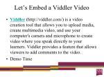 let s embed a viddler video