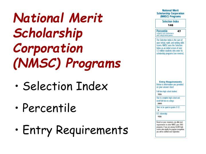 National Merit Scholarship Corporation (NMSC) Programs