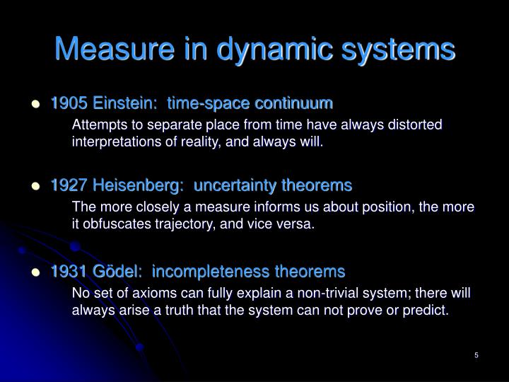 Measure in dynamic systems