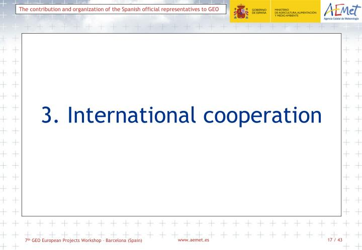 3. International cooperation