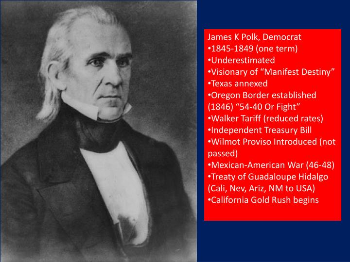 James K Polk, Democrat