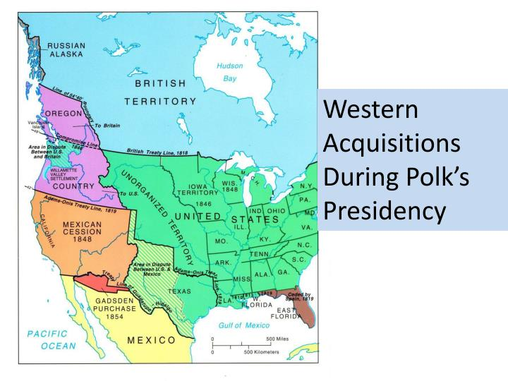 Western Acquisitions  During Polk's Presidency