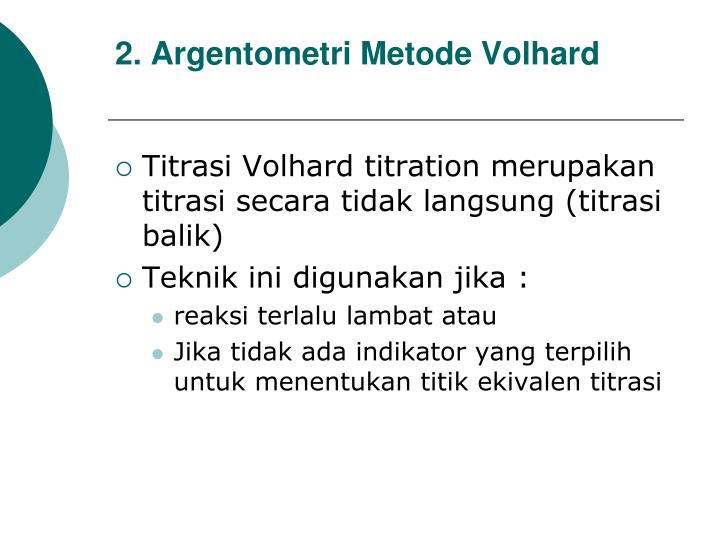 2. Argentometri Metode Volhard