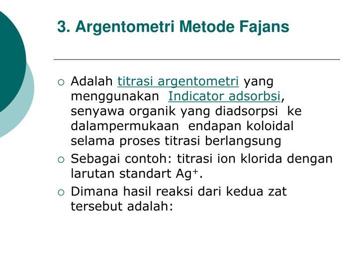 3. Argentometri Metode Fajans