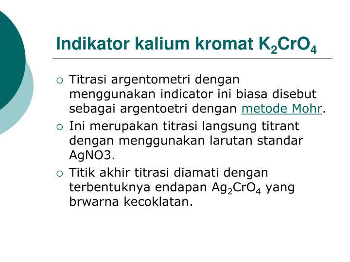 Indikator kalium kromat K
