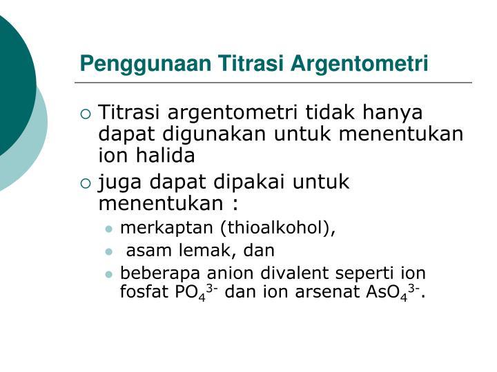 Penggunaan Titrasi Argentometri