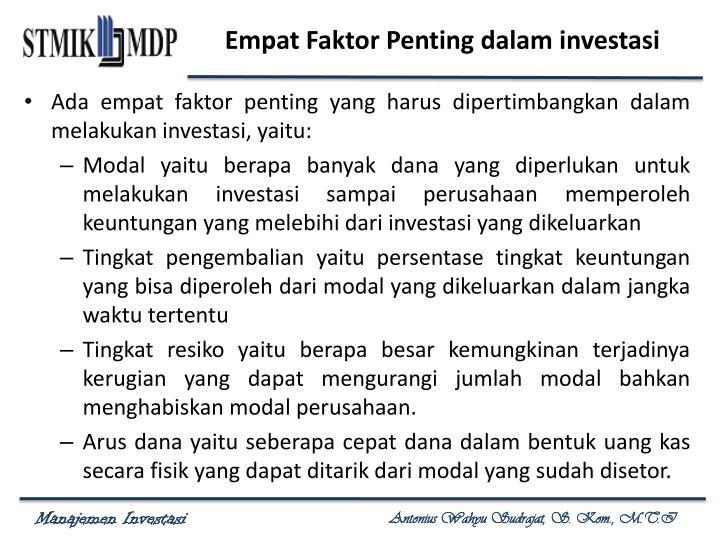 Empat Faktor Penting dalam investasi