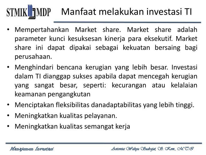 Manfaat melakukan investasi TI