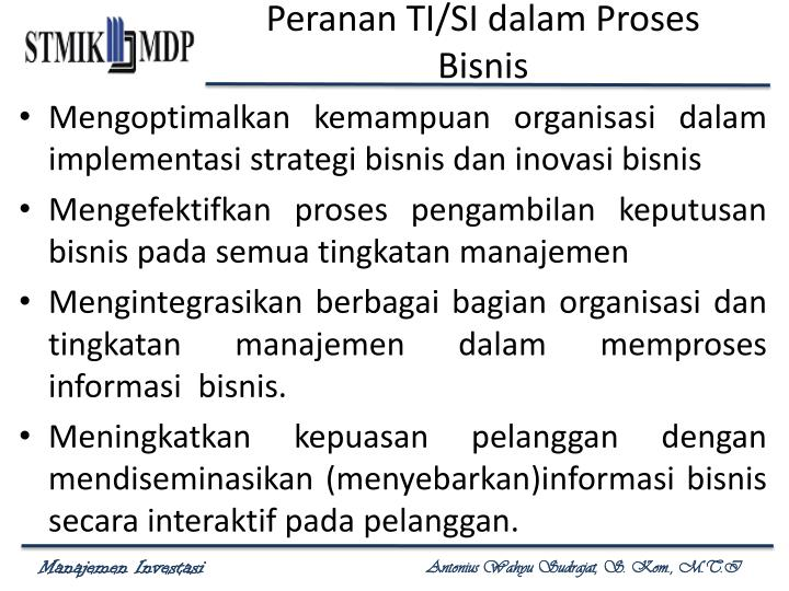 Peranan TI/SI dalam Proses Bisnis