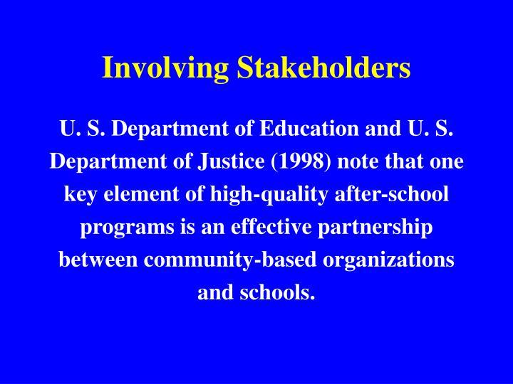 Involving Stakeholders