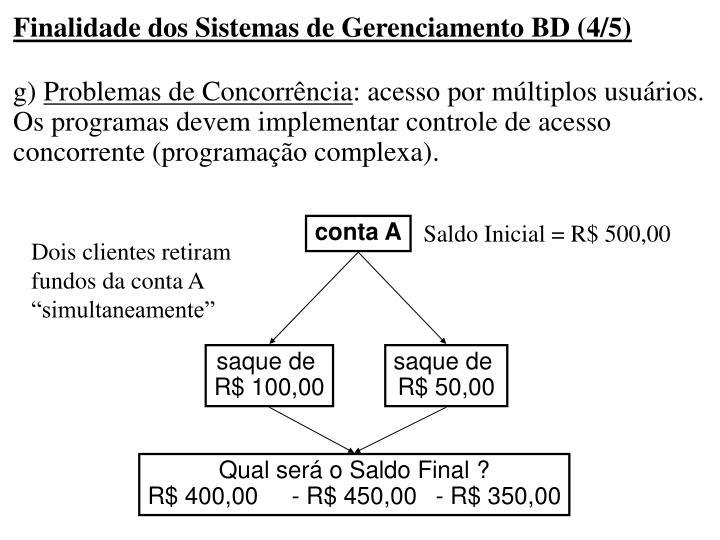 Finalidade dos Sistemas de Gerenciamento BD (4/5)