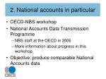 2 national accounts in particular