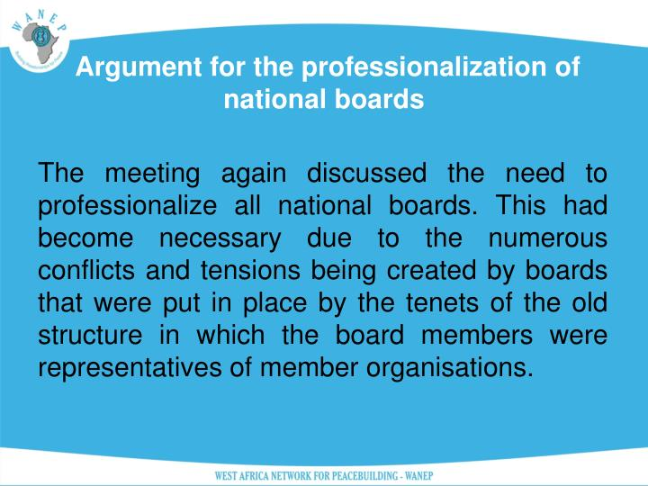 Argument for the professionalization of national boards