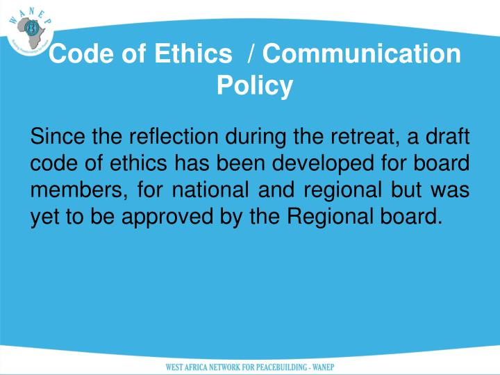 Code of Ethics  / Communication Policy