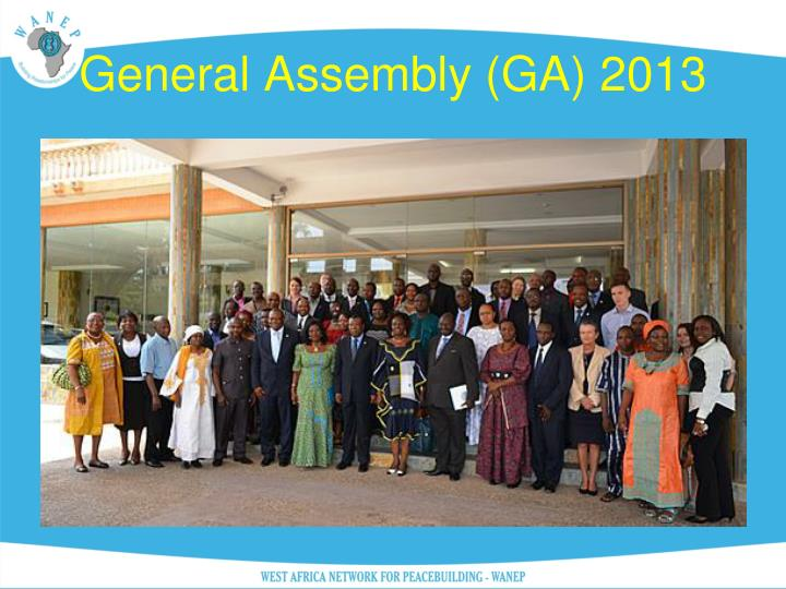 General Assembly (GA) 2013
