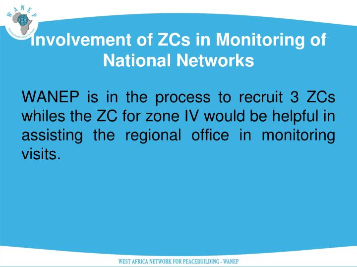 Involvement of ZCs in Monitoring of National Networks
