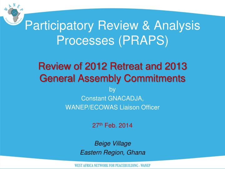 Participatory Review & Analysis Processes (PRAPS)