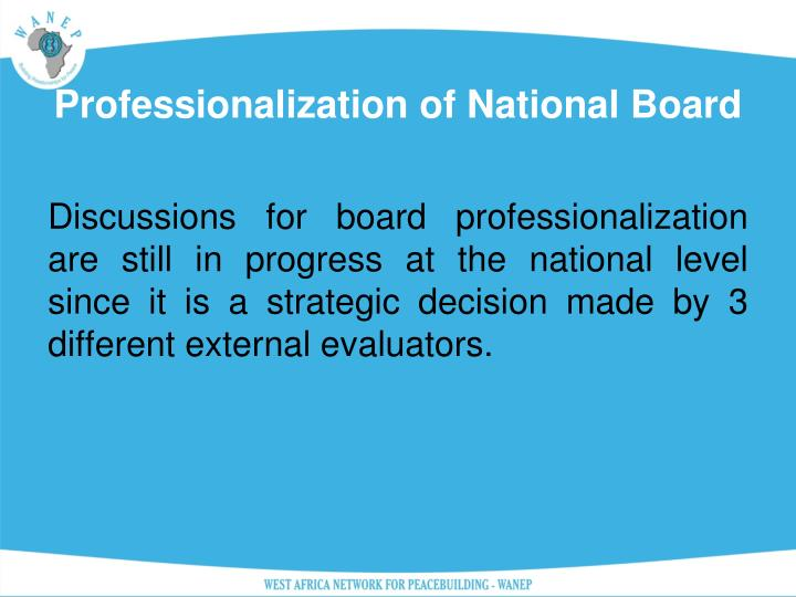 Professionalization of National Board