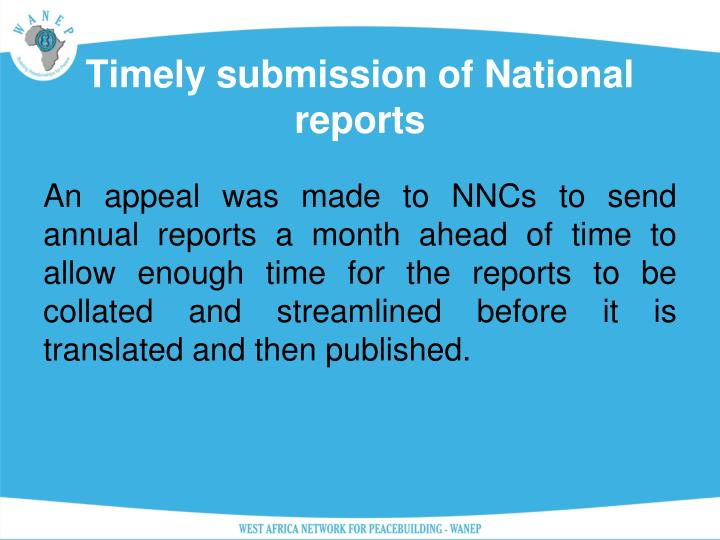 Timely submission of National reports
