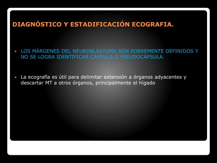 DIAGNSTICO Y ESTADIFICACIN ECOGRAFIA.
