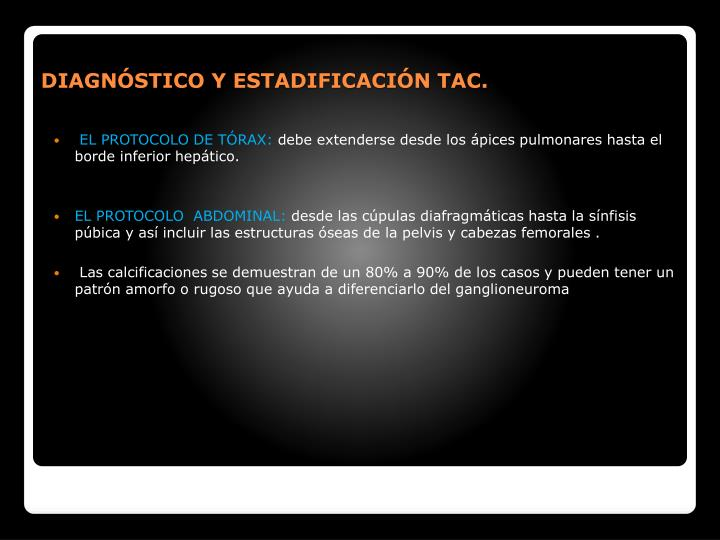 DIAGNSTICO Y ESTADIFICACIN TAC.