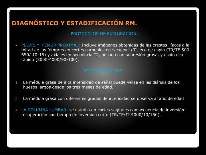 DIAGNSTICO Y ESTADIFICACIN RM.