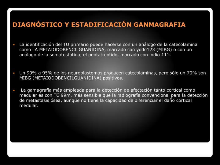 DIAGNSTICO Y ESTADIFICACIN GANMAGRAFIA