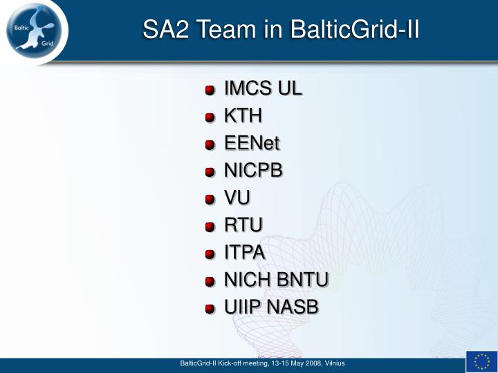 Sa2 team in balticgrid ii