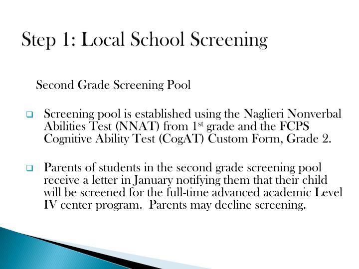 Step 1: Local School Screening