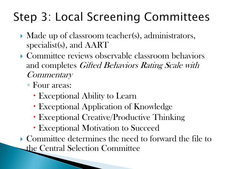Step 3: Local Screening Committees