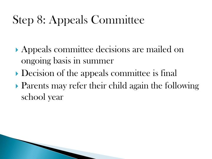Step 8: Appeals Committee