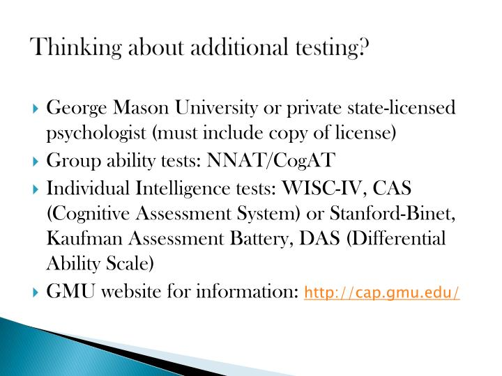 Thinking about additional testing?