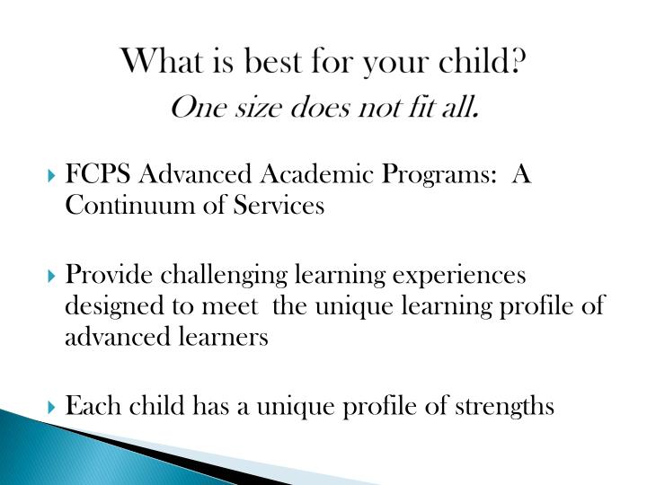 What is best for your child one size does not fit all