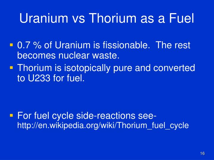 Uranium vs Thorium as a Fuel