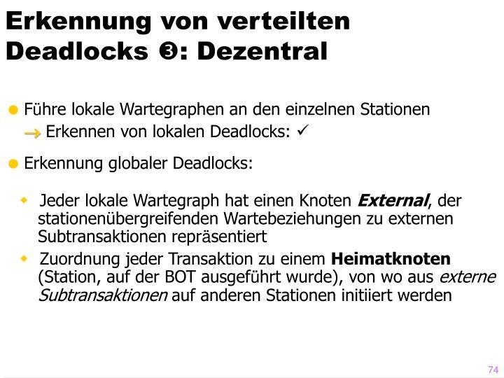 Erkennung von verteilten Deadlocks