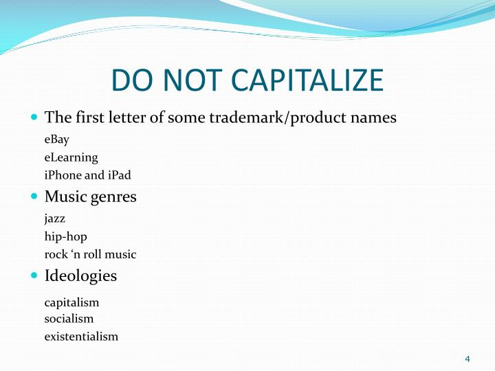 DO NOT CAPITALIZE
