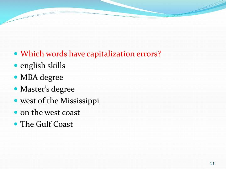 Which words have capitalization errors?