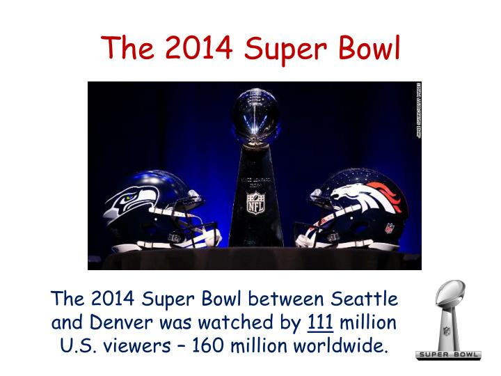 The 2014 Super Bowl