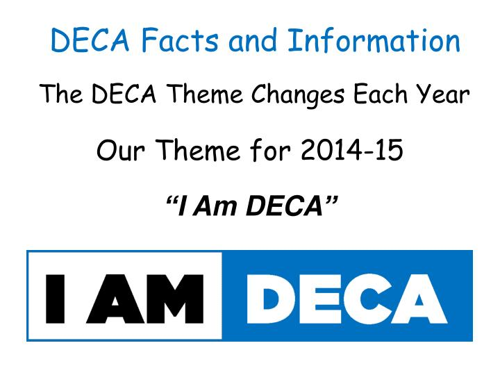 The DECA Theme Changes Each Year