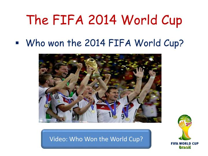 The fifa 2014 world cup