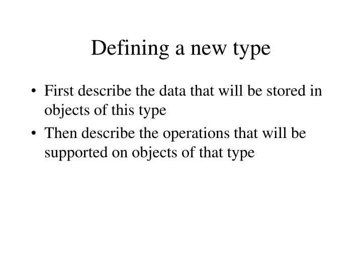 Defining a new type