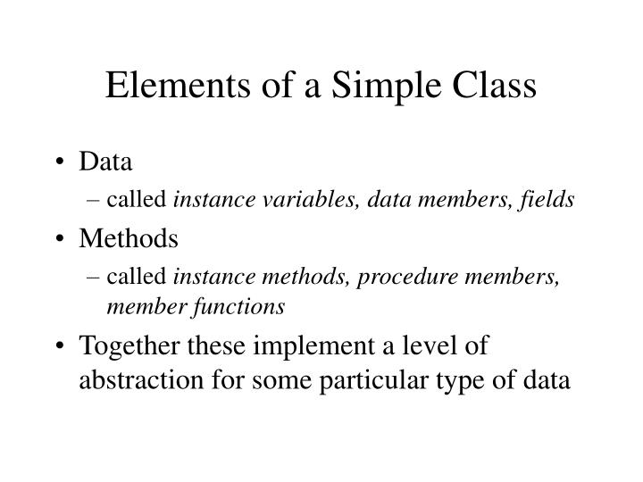 Elements of a Simple Class