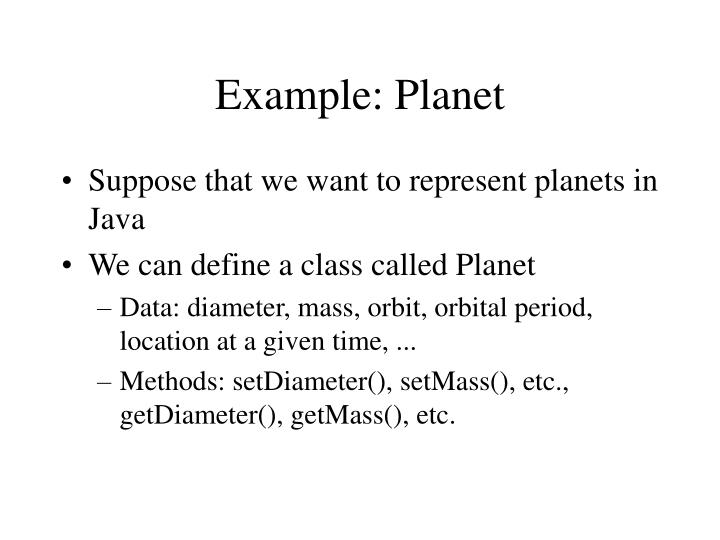 Example: Planet