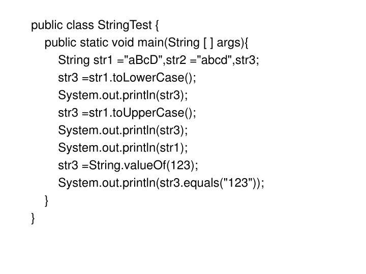 public class StringTest {