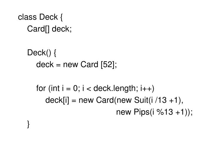 class Deck {