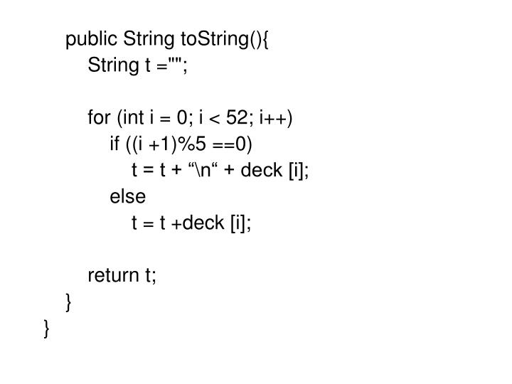 public String toString(){