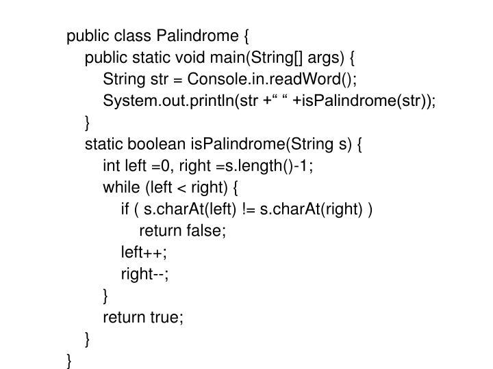 public class Palindrome {